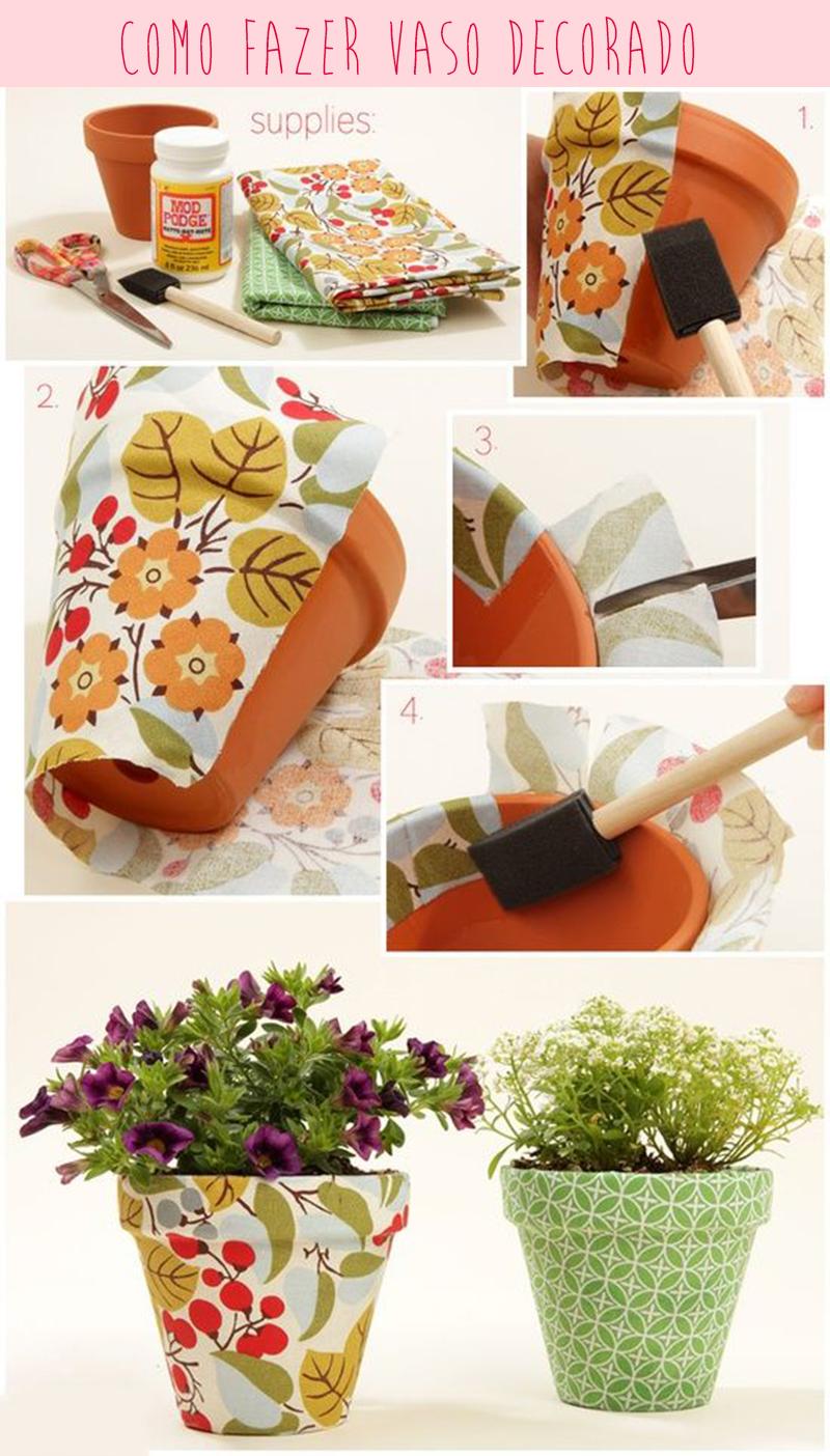 Como fazer vaso decorado com tecido - Blog Como faz artesanato